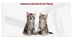 Beach Towel featuring the photograph If Mewsic Be The Food Of Love, Play On by Warren Photographic