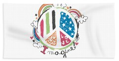 Imagine Love And Peace - Baby Room Nursery Art Poster Print Beach Towel