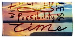 Beach Towel featuring the mixed media Infinite Possibility by Passion Give