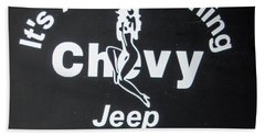 Its A Chevy Thing Beach Towel