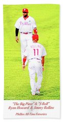 J Roll And The Big Piece, Ryan And Rollins, Phillies Greats Beach Towel