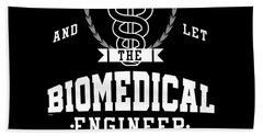 Keep Calm Biomedical Engineer Biology Science Profession Gifts Beach Towel