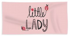 Little Lady - Baby Room Nursery Art Poster Print Beach Towel