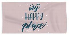My Happy Place - Baby Room Nursery Art Poster Print Beach Sheet