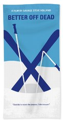 No1003 My Better Off Dead Minimal Movie Poster Beach Towel