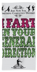 No13 My Silly Quote Poster Beach Towel