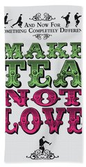 No16 My Silly Quote Poster Beach Towel