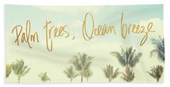 Palm Trees And Ocean Breeze Beach Towel