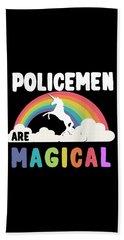 Policemen Are Magical Beach Towel
