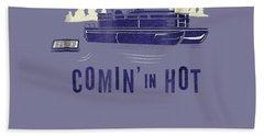 Pontoon Captain Shirt - Funny Comin' In Hot Boating Tee Beach Towel