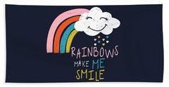 Rainbows Make Me Smile - Baby Room Nursery Art Poster Print Beach Towel