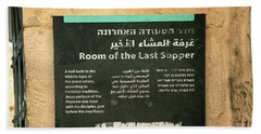 Beach Towel featuring the photograph Room Of The Last Supper by Mae Wertz