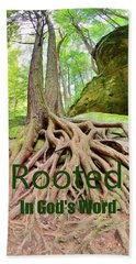 Rooted In God's Word Beach Towel