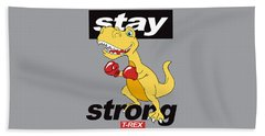 Stay Strong - Baby Room Nursery Art Poster Print Beach Towel