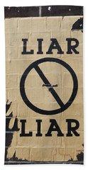 Street Poster - Liar Liar 2 Beach Towel