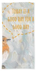 Beach Towel featuring the painting Today Is A Good Day With Bird by Maria Langgle