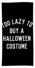 Too Lazy To Buy A Halloween Costume Beach Sheet