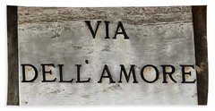 Via Dell'amore Beach Towel