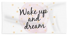 Wake Up And Dream - Baby Room Nursery Art Poster Print Beach Towel