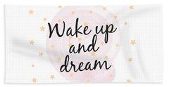 Wake Up And Dream - Baby Room Nursery Art Poster Print Beach Sheet