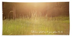 Wild And Precious Life Beach Towel