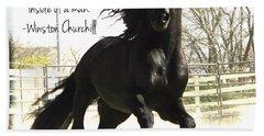 Winston Churchill Horse Quote Beach Towel