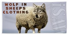 Wolf In Sheeps Clothing Beach Towel