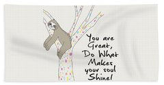 You Are Great Do What Makes Your Soul Shine - Baby Room Nursery Art Poster Print Beach Sheet