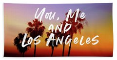 You Me Los Angeles - Art By Linda Woods Beach Towel