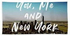 You Me New York Color- Art By Linda Woods Beach Towel