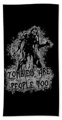 Zombies Are People Too Halloween Vintage Beach Towel