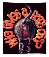 Who Gives A Rat's Ass? Fleece Blanket