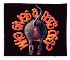 Who Gives A Rat's Ass? Fleece Blanket