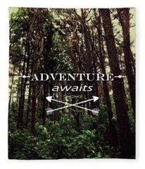 Adventure Awaits Fleece Blanket