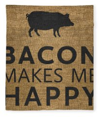 Bacon Makes Me Happy Fleece Blanket