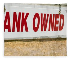 Bank Owned Real Estate Sign Fleece Blanket