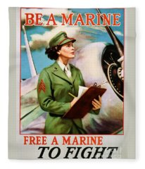 Be A Marine - Free A Marine To Fight Fleece Blanket
