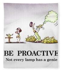 Be Proactive Fleece Blanket