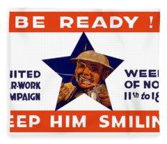 Be Ready - Keep Him Smiling Fleece Blanket