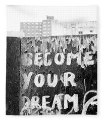 Become Your Dream Fleece Blanket