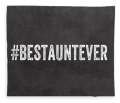 Best Aunt- Greeting Card Fleece Blanket