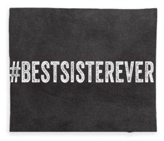 Best Sister Ever- Greeting Card Fleece Blanket