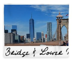 Brooklyn Bridge And Lower Manhattan Script Fleece Blanket