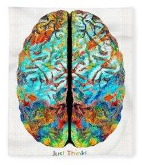 Colorful Brain Art - Just Think - By Sharon Cummings Fleece Blanket