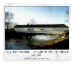Covered Bridge - Elizabethton Tennessee Fleece Blanket