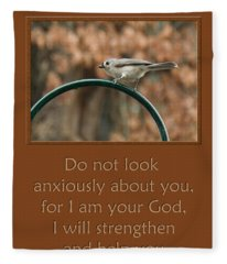 Do Not Look Anxiously About You Fleece Blanket