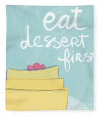Eat Dessert First Fleece Blanket