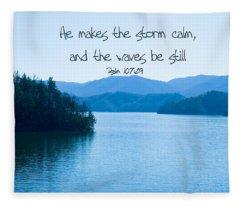 He Makes The Storm Calm Fleece Blanket