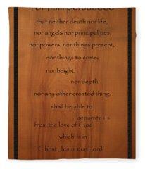 I Am Persuaded Romans Scripture Fleece Blanket