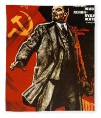 Lenin Lived Lenin Lives Long Live Lenin Fleece Blanket